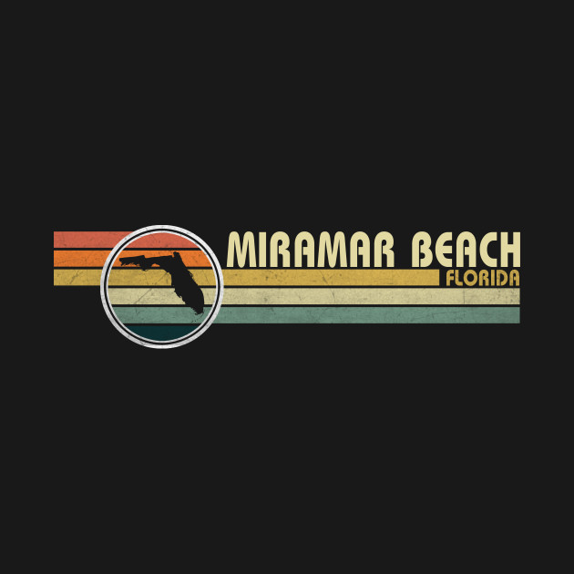 Whether you live in miramar beach florida - Florida or you just visited this is a must have shirt. Best gift for you and your friend or family member (your son, daughter, Mon, Dad, Grandpa, Grandma, Husband, Wife) in birtday, anniversary or christmas.