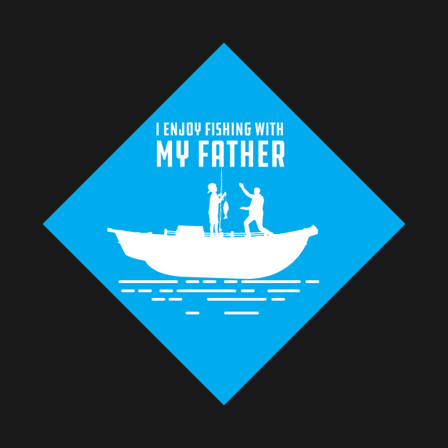 I enjoy fishing with my father funny gift for fisherman gift for your husband or dad. Show the world that you are the respect Fly Fishing,bass Fishing, or Angler Sport Fishing.activities you will enjoy showing off this classic apparel on your holidays.Funny fishing gift I Enjoy Fishing With My Father with nice looking graphic. Great for fisherman, fishing fans, all father or for your fishing dad, father, papa, grandpa who loves being in the boat and fishing in the river, sea or lake.