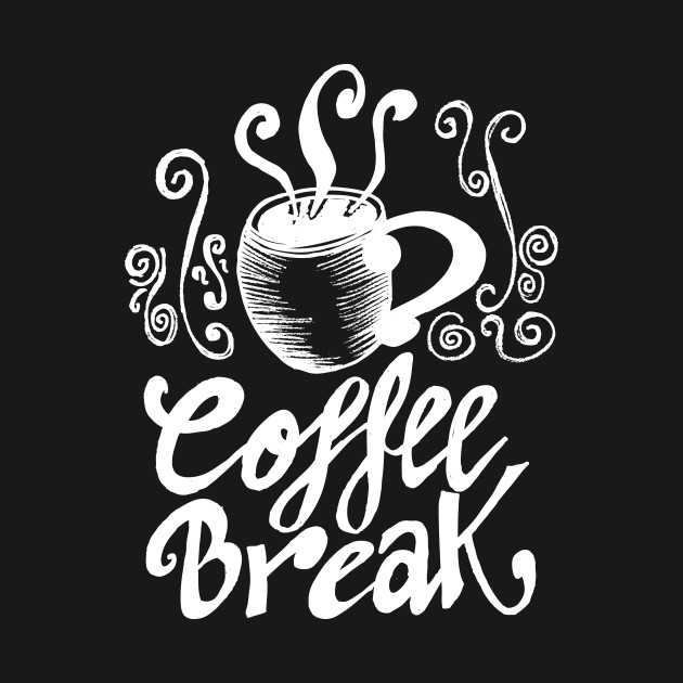 coffee break, coffee morning, cafe, t shirt, print, hot, decorative, hand drawing, black and white, vector, illustration, doodle