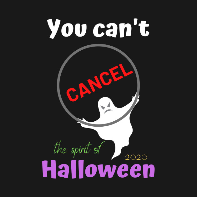 You can't cancel (the spirit of) Halloween 2020