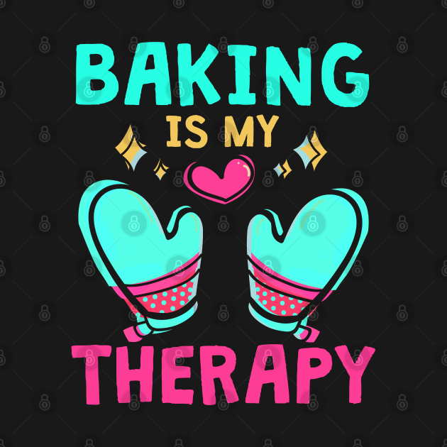 This Baking design reads baking is my therapy. Perfect for a baker or a cake decorator who loves being also a baking lover, a baking queen or a cake artist. The design shows a bowl and a whish