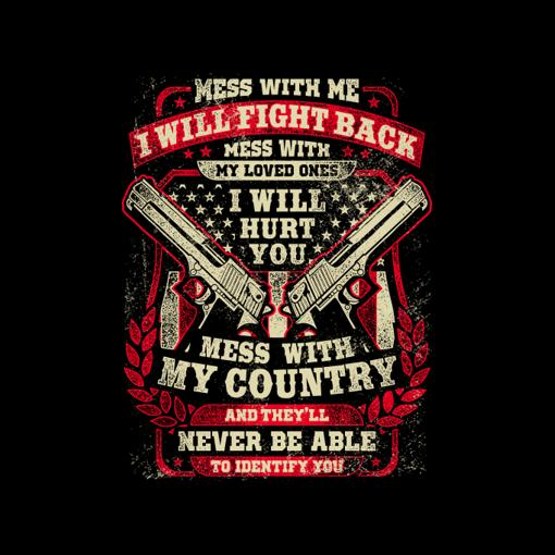 Veterans Gift Idea Mess With Me I Will Fight Back