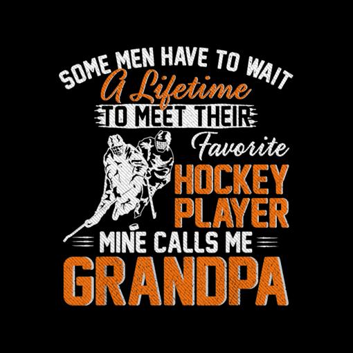 My Favorite Hockey Player Calls Me Grandpa Gift For Father