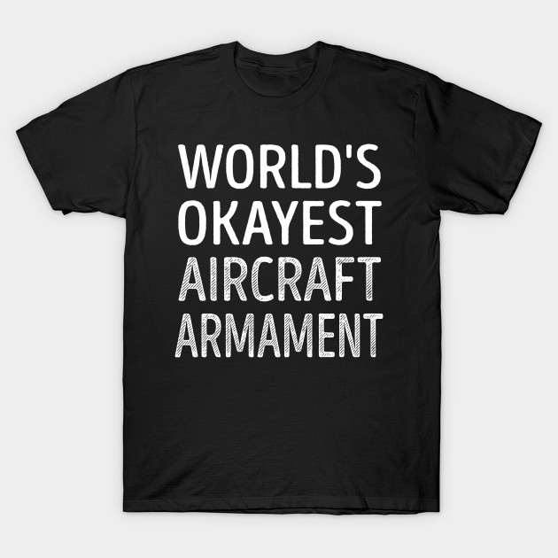 World's Okayest Aircraft Armament